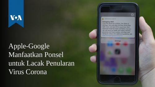 Apple-Google Manfaatkan Ponsel untuk Lacak Penularan Corona