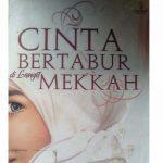 Resensi Novel: Cinta Bertabur di Langit Mekkah