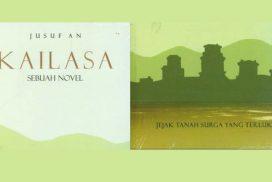 Resensi Novel Kailasa, Jejak Tanah Surga yang Terluka