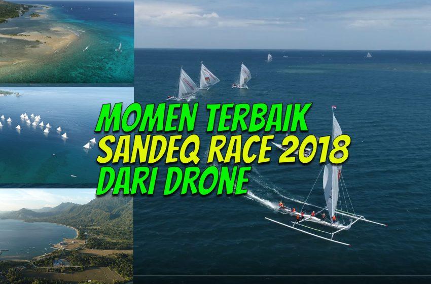 Moment Terbaik Sandeq Race 2018 dari Drone